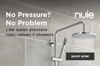 No pressure, no problem: low water pressure taps, valves & showers