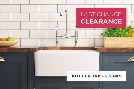 Kitchen Taps and Sinks - Last Chance Clearance