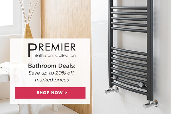 Premier Bathroom Deals: save up to 20% off marked prices