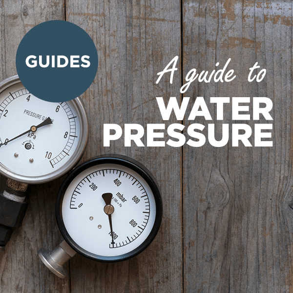 A Guide to Water Pressure