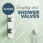 A guide to shower valves